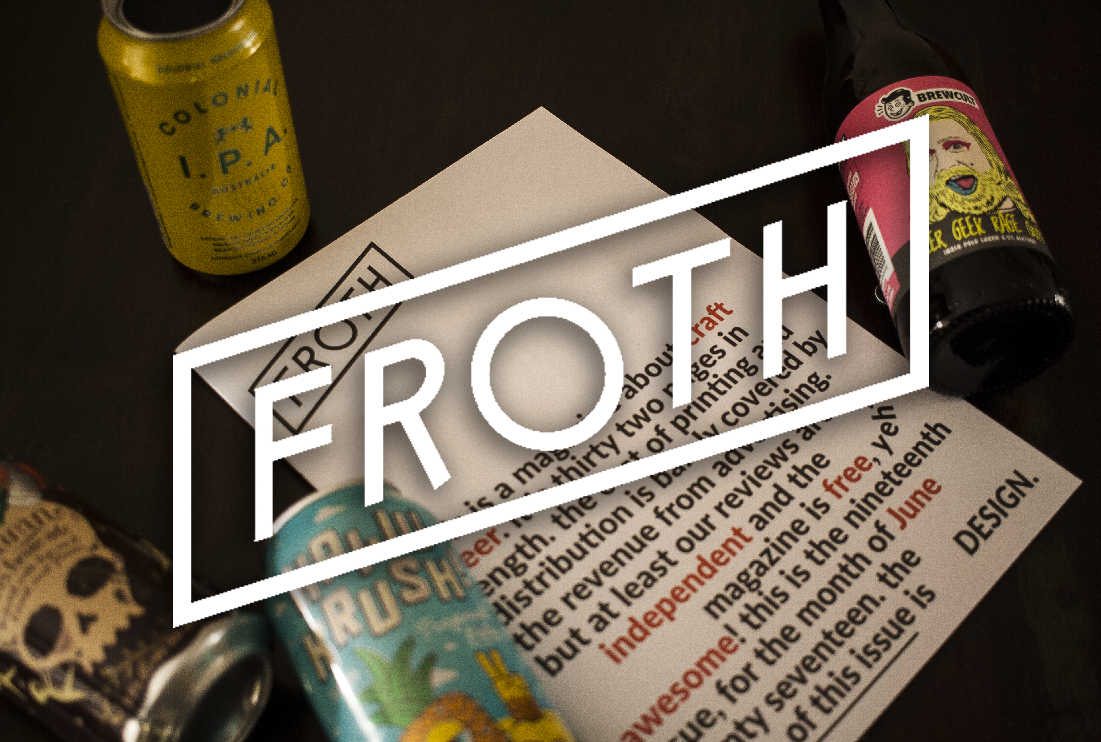 Froth Craft Beer Magazine The Design Issue